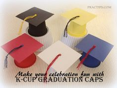 These could be used on your Elf this Christmas! Practips: DIY: K-Cup Graduation Caps