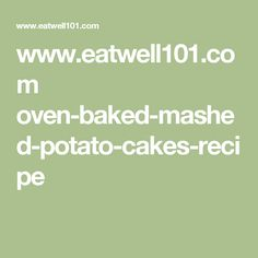 www.eatwell101.com oven-baked-mashed-potato-cakes-recipe