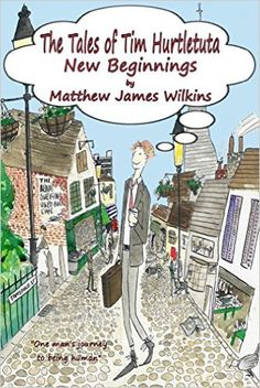 The Tales of Tim Hurtletuta - New Beginnings (Tales of Tim Hurtletuta Series, Book 1) - Kindle edition by Matthew James Wilkins, Samual Horton, Josefin Henrysson. Religion & Spirituality Kindle eBooks @ Amazon.com.