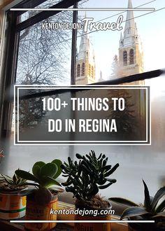 Things to do in Regina · Kenton de Jong Travel 100 Things To Do, Things To Think About, Things To Come, O Canada, Canada Travel, Canada Destinations, Saskatchewan Canada, The Great White, Travel Things