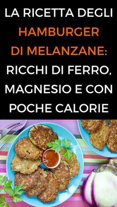 #ricette #hamburgermelanzane #cibosano #salute #animanaturale Vegetarian Cooking, Vegetarian Recipes, Veggie Side Dishes, Mediterranean Recipes, Sandwiches, Buffet, Food And Drink, Favorite Recipes, Health