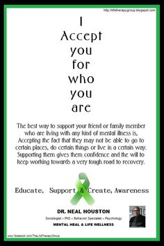 ACCEPTING ~ Dr. Neal Houston, Sociologist (Mental Health & Life Wellness) EDUCATION & AWARENESS www.facebook.com/TheLifeTherapyGroup