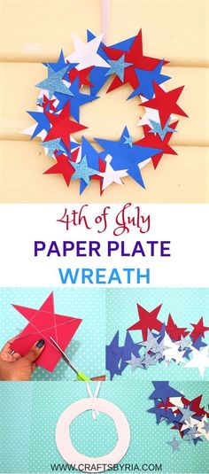 4th of July easy crafts for kids- Paper Plate Wreath