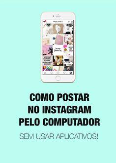 Truque para postar foto no Instagram pelo computador (sem aplicativos). Redes sociais, midias sociais, truques, marketing digital, empreendedorismo digital.