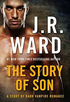 The Story of Son by J.R. Ward