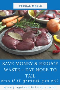 Save money and reduce food waste when you eat nose to tail. Here are 5 ways to eat nose to tail, even if the idea grosses you out. #frugalmeals #frugalcooking Frugal Recipes, Healthy Recipes On A Budget, Frugal Meals, Milk Recipes, Budget Meals, Savoury Mince, Everyday Dishes, Gaps Diet, Cheap Dinners