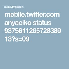 mobile.twitter.com anyaciko status 937561126572838913?s=09