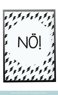 Poster: N�! Man muss ja nicht alles mit sich machen lassen... Einfach herunterladen und in der benötigten Grö�e selber ausdrucken und rahmen. Schon fertig ist die Deko.