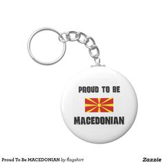 Proud To Be MACEDONIAN Basic Round Button Keychain