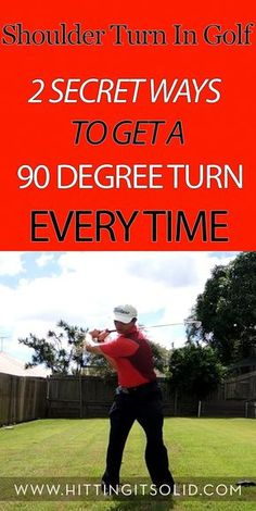 Learn how to make a full 90 degree shoulder turn in golf every time with 2 simple drills that work every time.