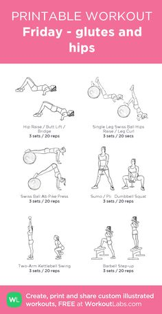 Friday - glutes and hips: my visual workout created at WorkoutLabs.com • Click through to customize and download as a FREE PDF! #customworkout