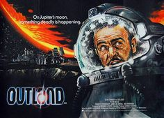 """Outland (1981); """"High Noon"""" in space. Not a bad movie, but a problematic one. Beyond the charm of Connery and the terrific sets/FX, there's not much to this one. Recommended for the details, not the big picture..."""