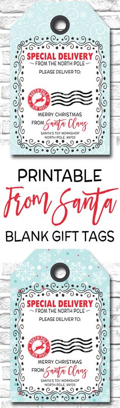 Printable Christmas Gift Tags, Special Delivery From Santa Gift Tags, Special Delivery From The North Pole Gift Tags https://www.etsy.com/ca/listing/470063930/printable-holiday-gift-tags-blank-from