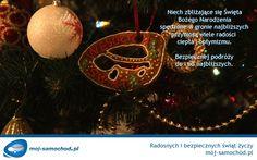 Wesołych Świąt Bożego Narodzenia od mój-samochód.pl #WesolychSwiat #świeta #pozdrowienia Bezpiecznej drogi do i od najbliższych.