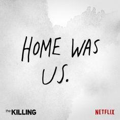Holder and Linden - Home Was Us. :) #TheKilling #HolderAndLinden