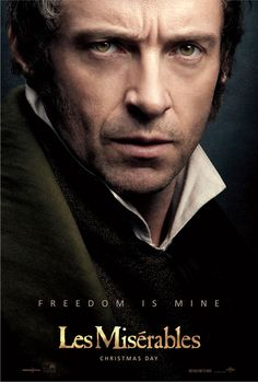 Freedom is mine. Hugh Jackman is Jean Valjean in Les Miserables, in theaters Christmas 2012. http://www.lesmiserablesfilm.com/unlock