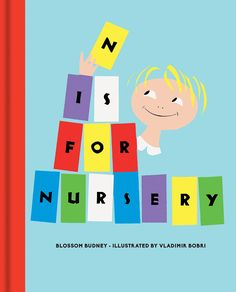 N Is for Nursery by Blossom Budney (Bodleian Library, November 2017)