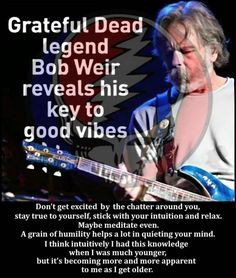 Grateful Dead Stuff and maybe some Buddha Grateful Dead Shows, Grateful Dead Image, Grateful Dead Music, Pearl Jam Posters, Bob Weir, Dead And Company, Best Track, Wise Quotes, Wise Sayings