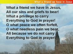 What A Friend We Have In Jesus - Bing Images