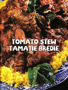"Tomato bredie is a South African stew, referred to in Afrikaans as 'tamatiebredie', normally made with mutton, is cooked for a very long time, and its seasonings include cinnamon, cardamom, ginger and cloves as well as chilli. It is of Dutch origin. ""Bredie"" is the Afrikaans word for ""stew"", but is actually a word of Malaysian origin."