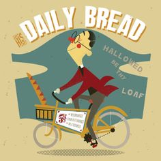 His Daily Bread by John Haslam, via Behance