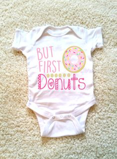 But first donuts graphic baby onesie for newborn and baby