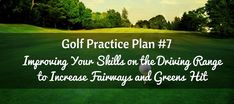 Driving Range Practice Plan: Golf Routine #7 Welcome to another golf practice plan brought to you by GolfPracticeGuide.... We strive to build all around skilled golfers by giving you practices that require focus and quality repetition. Today's driving range practice plan works on your fairways in regulation and greens in regulation skills. You'll need to head tohttps://golfpracticeguides.com/golf-practice-plan-7-improvement-on-the-driving-range/