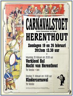 Elk jaar is er een groot feest in Herenthout de stoet carnaval In herenthout. Dan verkleed iedereen zich in herenthout en Doen ze actjes toneeltjes dansjes en scetjes op straat voor allen mensen