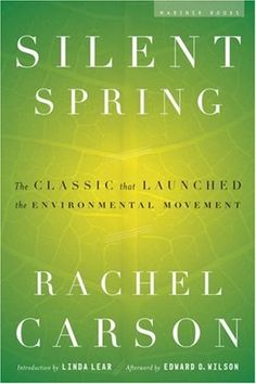 Silent Spring ~ Rachel Carson's Silent Spring was first published in three serialized excerpts in the New Yorker in June of 1962. The book appeared in September of that year and the outcry that followed its publication forced the banning of DDT and spurred revolutionary changes in the laws affecting our air, land, and water. (goodreads.com)