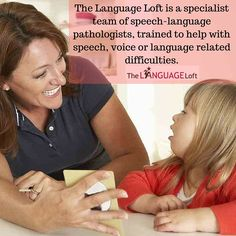 The Language loft is a specialist team of speech language pathologists, trained to help with speech, voice or language related difficulties.