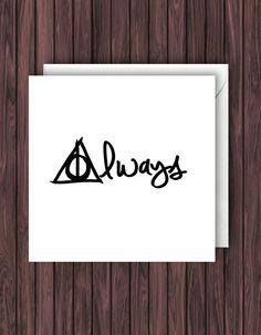 Always, Harry Potter Birthday, Greeting, Valentine, Blank Card by TheDandyLionDesigns on Etsy