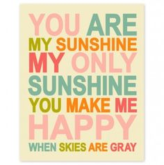 You Are My Sunshine - Pink Mix 8x10 inch print $7