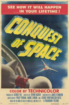 humanoidhistory:  Conquest of Space, 1955, produced by George Pal, directed by Byron Haskin.