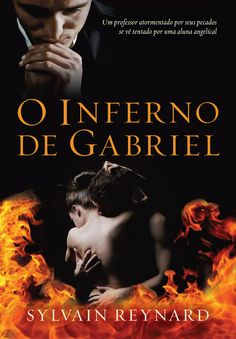 Viciados em Leitura: :: Resenha :: O Inferno de Gabriel, Sylvain Reynar...