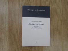 Glauben und Leben * Theologie des geistlichen Lebens bei Hermann Kardinal Volk