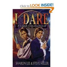 I Dare (Liaden Universe Novel Series) by Sharon Lee and Steve Miller.  This is one of my favorite books of the series, but DON'T start here.