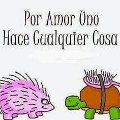 Por amor...