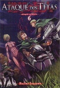 LIGA HQ - COMIC SHOP Ataque dos Titãs Shingeki no Kyojin #06 - Ataque dos Titãs - Mangá PARA OS NOSSOS HERÓIS NÃO HÁ DISTÂNCIA!!!
