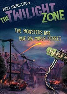 The Monsters Are Due On Maple Street Lesson Plans Activities The Twilight Zone Twilight Zone Twilight Zone Episodes Literary Conflicts