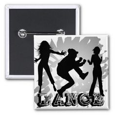DANCE! Large, 3 Inch Button