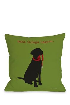 Make Things Happen Throw Pillow with Zipper by Tail Wagging Decor on @HauteLook