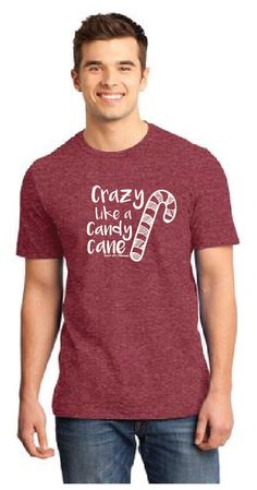 Crazy Like a Cany Cane ADULT Holiday Graphic Tee by ZanyDuDesigns