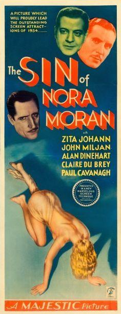 The Sin of Nora Moran dvd / dvdr pre-code Director: Phil Goldstone Writers: W. Old Movies, Vintage Movies, Vintage Posters, Movie Poster Size, Movie Posters, Hollywood Poster, Pre Code, We Movie, Classic Movies