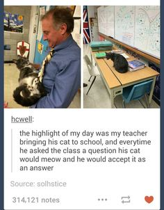 """who was our first president class?"" ""Meow"" ""Excellent answer Mr. Whiskers"""