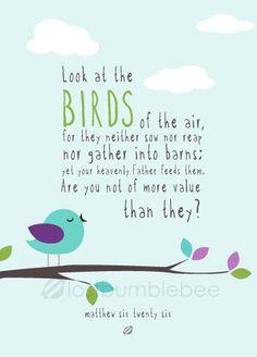 Matthew 6:26 version 2 by #LostBumblebee on Etsy, $5.00