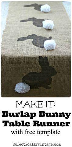 Make this Burlap Bunny Table Runner Easter Craft (& free bunny template) eclecticallyvinta...