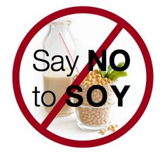 A long time ago I was on a diet with a lot of soy and it messed me up BADLY. Never again. Soy is bad!