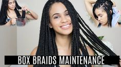 How To Maintain Box Braids | Protective Styles [Video] - https://blackhairinformation.com/video-gallery/maintain-box-braids-protective-styles-video/