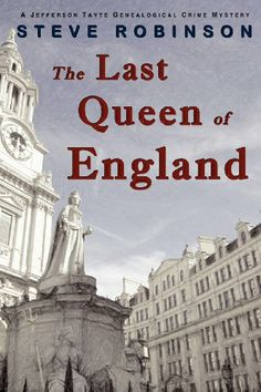 The Last Queen of England by Steve Robinson (book 3)