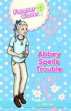 Abbey Spells Trouble by Holly Bell (Paperback, 2013)
